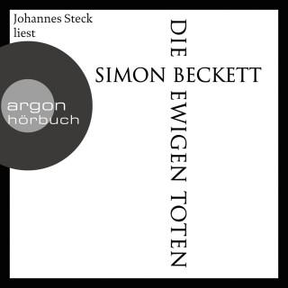 Simon Beckett: Die ewigen Toten (Ungekürzte Lesung)