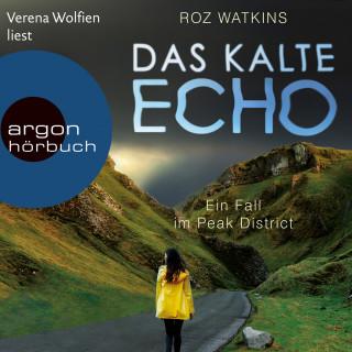 Roz Watkins: Das kalte Echo - Ein Fall im Peak District, Band 1 (Ungekürzte Lesung)