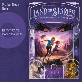 Chris Colfer: Die Rückkehr der Zauberin - Land of Stories - Das magische Land 2 (Ungekürzte Lesung)