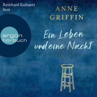 Anne Griffin: Ein Leben und eine Nacht (Gekürzte Lesung)