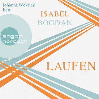 Isabel Bogdan: Laufen (Ungekürzte Lesung)