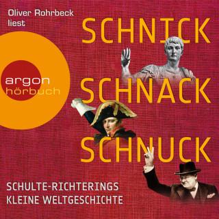 Christoph Schulte-Richtering: Schnick, Schnack, Schnuck (Gekürzte Lesung)