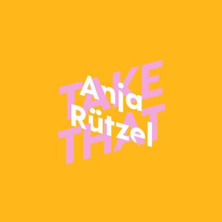 Anja Rützel: Anja Rützel über Take That - KiWi Musikbibliothek, Band 2 (Ungekürzte Autorinnenlesung)