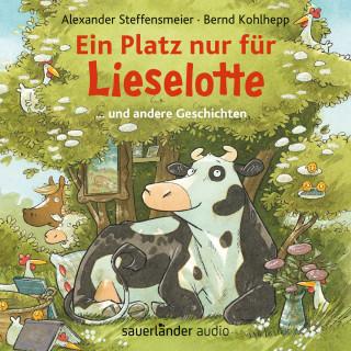 Alexander Steffensmeier: Ein Platz nur für Lieselotte - ... und andere Geschichten (Ungekürzte Lesung)