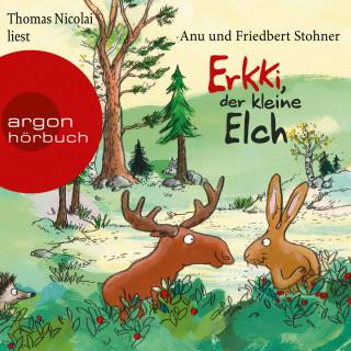 Anu Stohner, Friedbert Stohner: Erkki, der kleine Elch (Gekürzte Lesung)