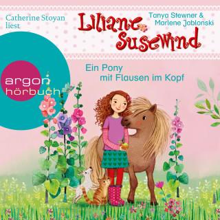 Marlene Jablonski, Tanya Stewner: Liliane Susewind - Ein Pony mit Flausen im Kopf (Ungekürzte Lesung)