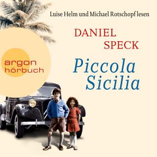 Daniel Speck: Piccola Sicilia (Ungekürzte Lesung)