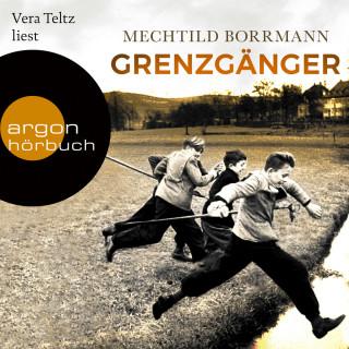 Mechtild Borrmann: Grenzgänger - Die Geschichte einer verlorenen deutschen Kindheit (Ungekürzte Lesung)