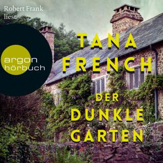 Tana French: Der dunkle Garten (Ungekürzte Lesung)