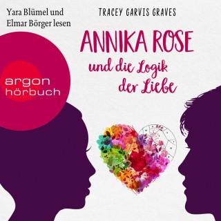 Tracey Garvis Graves: Annika Rose und die Logik der Liebe (Ungekürzte Lesung)