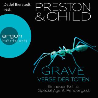 Douglas Preston, Lincoln Child: Grave - Verse der Toten, Band 18: Ein neuer Fall für Special Agent Pendergast (Gekürzte Lesung)