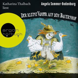 Angela Sommer-Bodenburg: Der kleine Vampir auf dem Bauernhof - Der kleine Vampir, Band 4 (Ungekürzte Lesung mit Musik)