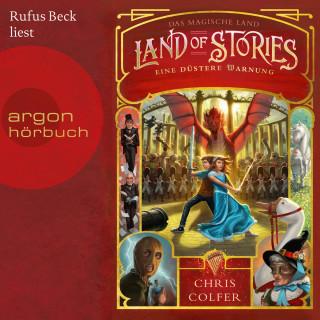 Chris Colfer: Das magische Land - Eine düstere Warnung, Band 3: Land of Stories (Ungekürzte Lesung)