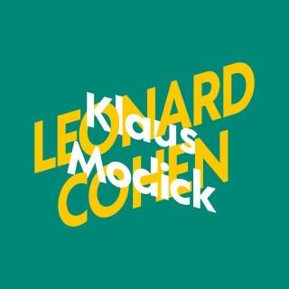 Klaus Modick: Klaus Modick über Leonard Cohen - KiWi Musikbibliothek, Band 5 (Ungekürzte Lesung)