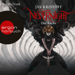 Jay Kristoff: Nevernight, Band 3: Die Rache (Ungekürzte Lesung)