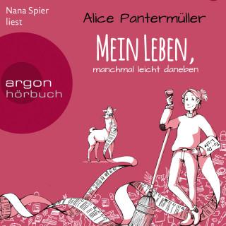 Alice Pantermüller: Mein Leben, manchmal leicht daneben (Gekürzte Lesung)