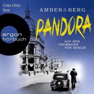 Liv Amber, Alexander Berg: Pandora - Auf den Trümmern von Berlin. Kriminalroman (Ungekürzte Lesung)