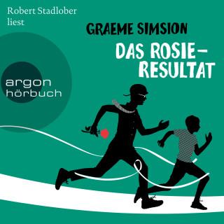 Graeme Simsion: Das Rosie-Resultat (Gekürzte Lesung)