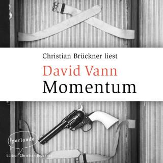 David Vann: Momentum (Ungekürzte Lesung)