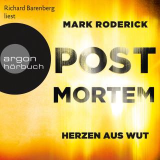 Mark Roderick: Herzen aus Wut - Post Mortem, Band 5 (Ungekürzte Lesung)