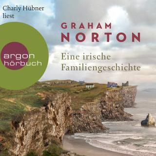 Graham Norton: Eine irische Familiengeschichte (Ungekürzte Lesung)