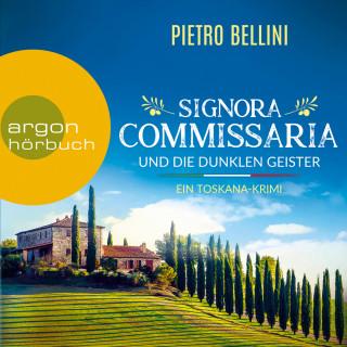 Pietro Bellini: Signora Commissaria und die dunklen Geister (Ungekürzte Lesung)