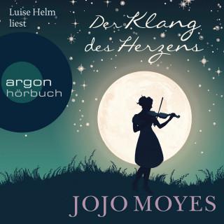 Jojo Moyes: Der Klang des Herzens (Gekürzte Lesung)