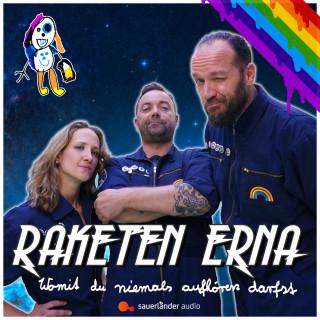 Raketen Erna: Womit du niemals aufhören darfst