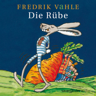 Fredrik Vahle, Christiane Knauf: Die Rübe