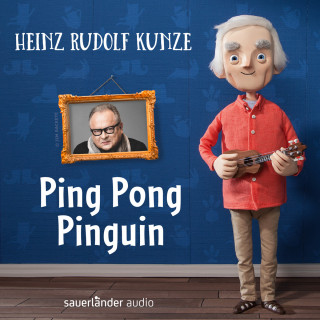 Heinz Rudolf Kunze: Ping Pong Pinguin