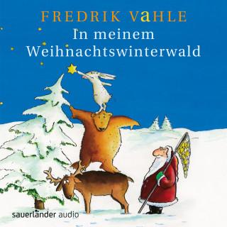 Fredrik Vahle: In meinem Weihnachtswinterwald