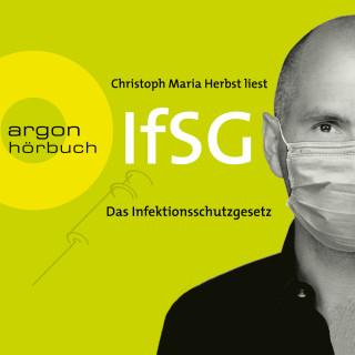 Bundesrepublik Deutschland: Infektionsschutzgesetz (IfSG) (Ungekürzte Lesung)