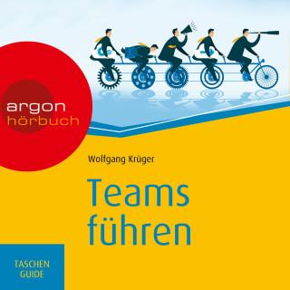 Wolfgang Krüger: Teams führen - Haufe TaschenGuide (Ungekürzte Lesung)