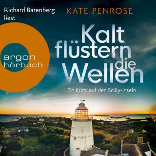 Kate Penrose: Kalt flüstern die Wellen - Ein Krimi auf den Scilly-Inseln, Band 3 (Ungekürzte Lesung)