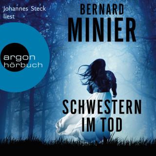 Bernard Minier: Schwestern im Tod - Ein Commandant Martin Servaz-Thriller, Band 5 (Ungekürzte Lesung)