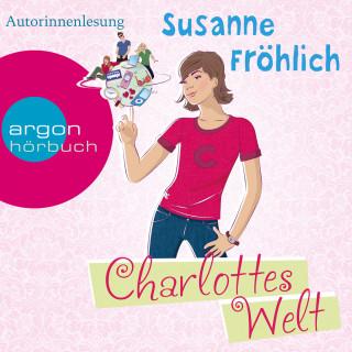 Susanne Fröhlich: Charlottes Welt (Autorinnenlesung)