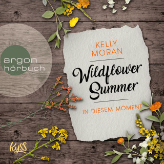 Kelly Moran: In diesem Moment - Wildflower Summer, Band 2 (Ungekürzte Lesung)