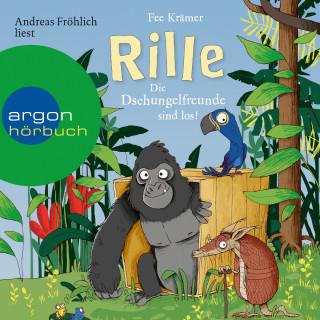 Fee Krämer: Rille - Die Dschungelfreunde sind los! - Rille, Band 1 (Ungekürzte Lesung)