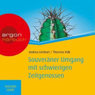 Andrea Lienhart, Theresia Volk: Souveräner Umgang mit schwierigen Zeitgenossen - Haufe TaschenGuide (ungekürzt)