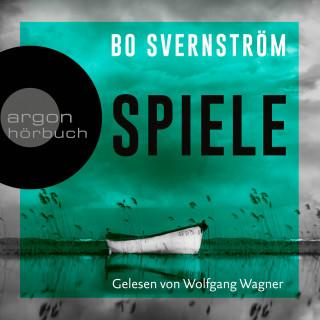 Bo Svernström: Spiele - Kommissar Carl Edson, Band 2 (ungekürzt)