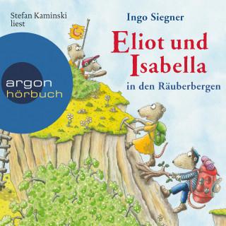 Ingo Siegner: Eliot und Isabella in den Räuberbergen (ungekürzt)