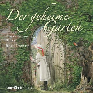 Frances Hodgson Burnett: Der geheime Garten (Gekürzte Lesung)