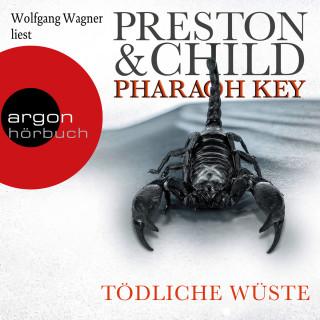 Douglas Preston, Lincoln Child: Pharaoh Key - Tödliche Wüste - Ein Fall für Gideon Crew, Band 5 (Ungekürzte Lesung)