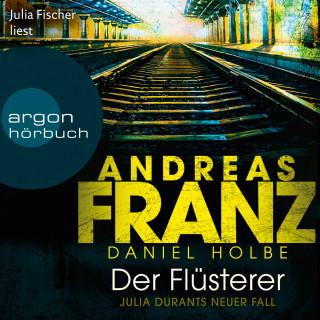 Andreas Franz, Daniel Holbe: Der Flüsterer - Julia Durant ermittelt, Band 20 (Gekürzte Lesung)