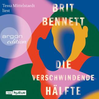 Brit Bennett: Die verschwindende Hälfte (Ungekürzte Lesung)