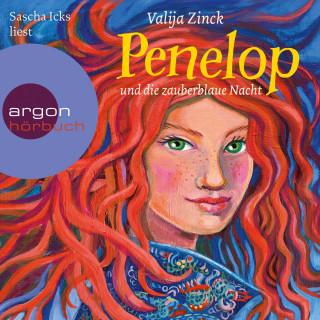 Valija Zinck: Penelop und die zauberblaue Nacht - Penelop, Band 2 (Ungekürzte Lesung)