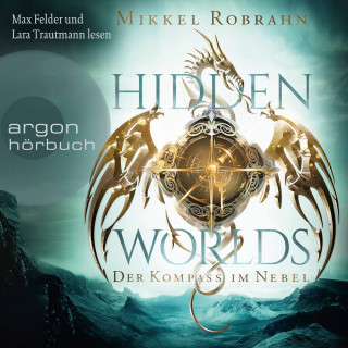 Mikkel Robrahn: Hidden Worlds - Der Kompass im Nebel (Ungekürzte Lesung)
