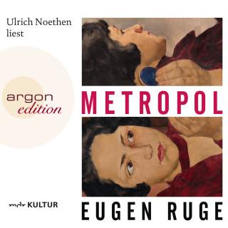 Eugen Ruge: Metropol (Ungekürzte Lesung)