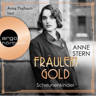 Anne Stern: Fräulein Gold. Scheunenkinder - Die Hebamme von Berlin, Band 2 (Gekürzte Lesefassung)