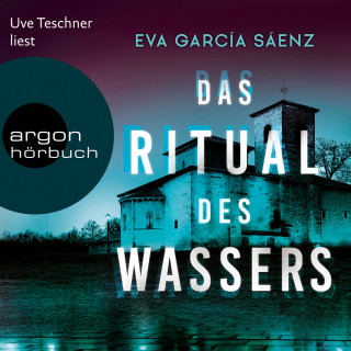 Eva García Sáenz: Das Ritual des Wassers - Inspector Ayala ermittelt, Band 2 (Ungekürzte Lesung)